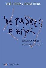De Padres E Hijos - Bucay, Jorge