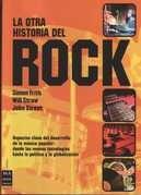 Otra Historia Del Rock, La - Simon Frith-will Straw-john Str