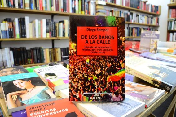 De Los Baños A La Calle. Diego Sempol.