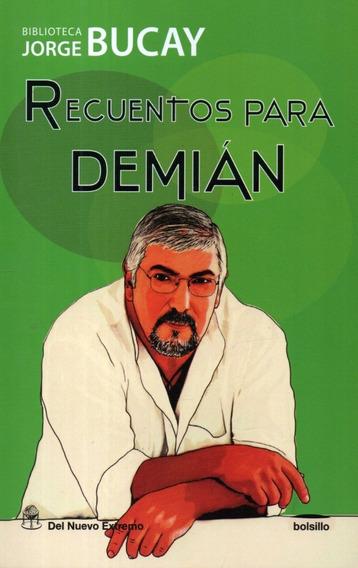 Libro: Recuentos Para Demián / Jorge Bucay