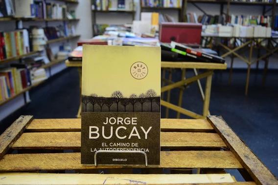 El Camino De La Autodependencia. Jorge Bucay.