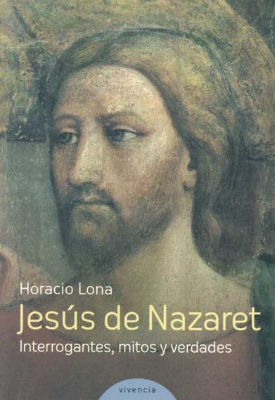 Jesus De Nazaret De Lona Horacio Vivencia