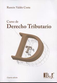 Libro: Curso De Derecho Tributario / Ramón Valdés Costa