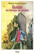 Guidai En Tiempo De Piratas - Cabrera Esteve, Adriana