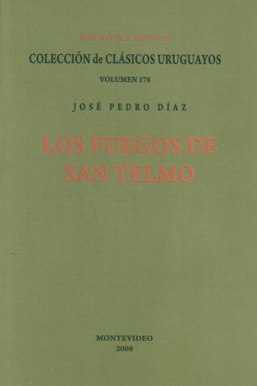 Fuegos De San Telmo Los De Diaz Jose Pedro Coleccion De Cl