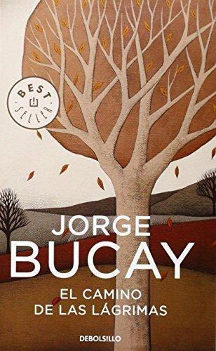El Camino De Las Lágrimas Jorge Bucay