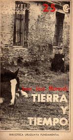 Tierra Y Tiempo De Juan José Morosoli Capitulo Oriental 25