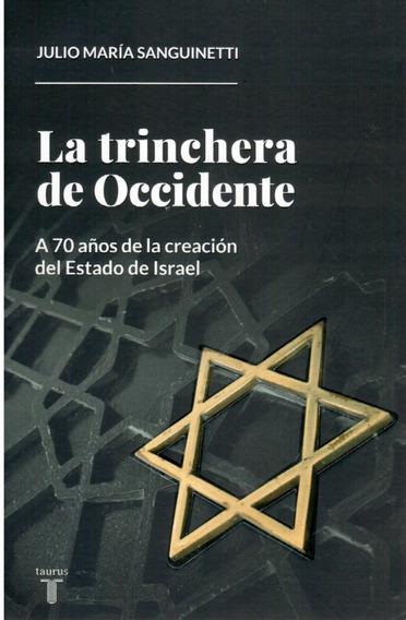 Libro: La Trinchera De Occidente - Julio María Sanguinetti