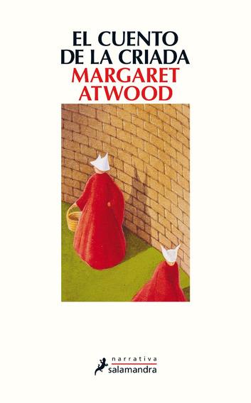 Margaret Atwood - El Cuento De La Criada -