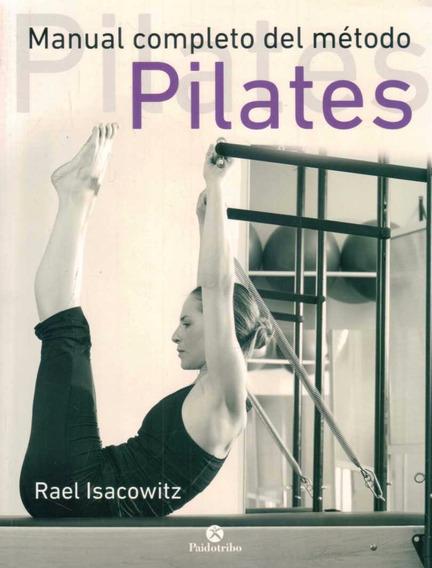 Manual Completo Del Metodo Pilates - Isacowitz