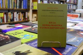 En La Sierra Maestra Y Otros Reportajes. Carlos M.guitiérrez