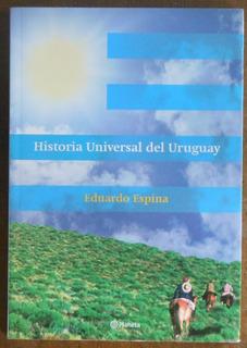 Eduardo Espina Historia Del Uruguay Libro - Garageimpo