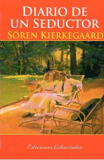 Diario De Un Seductor - Soren Kierkegaard