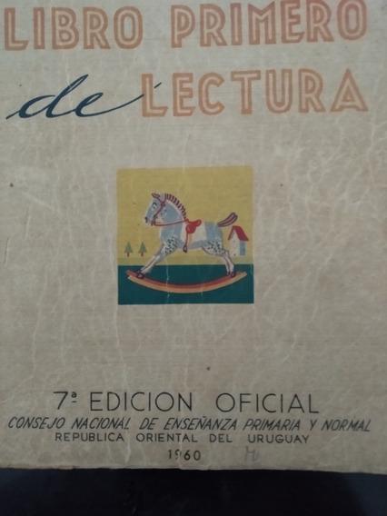 Libro Primero De Lectura Año 1960 + Librillo Alfabetización