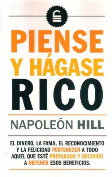 Libro: Piense Y Hágase Rico - Napoleón Hill