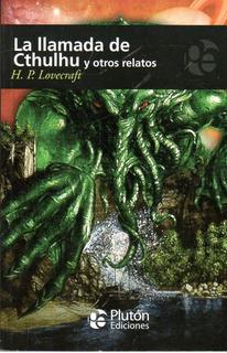 Libro: La Llamada De Cthulhu Y Otros Relatos / Lovecraft