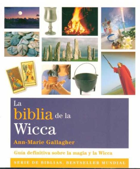 Biblia De La Wicca La De Gallagher Ann Marie Gaia