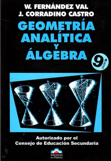 Libro: Geometría Analítica Y Álgebra / Fernández Val