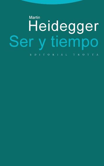 Ser Y Tiempo - Martin Heidegger - Trotta