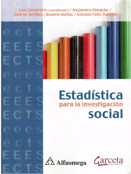 Estadística Para La Investigación Social. ( Autores Varios )