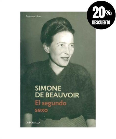 El Segundo Sexo » Simone De Beauvoir