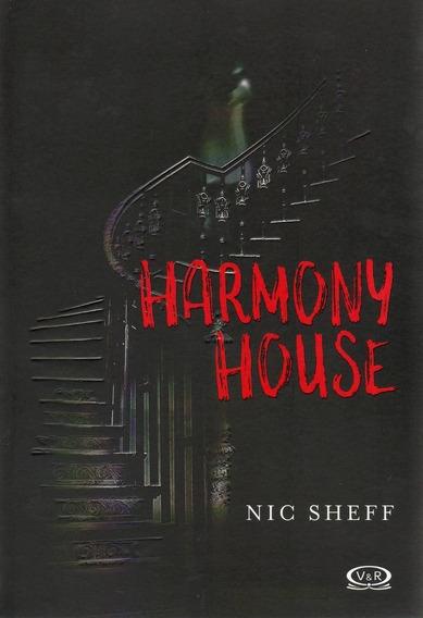 Libro/ Harmony House (de Nic Sheff)