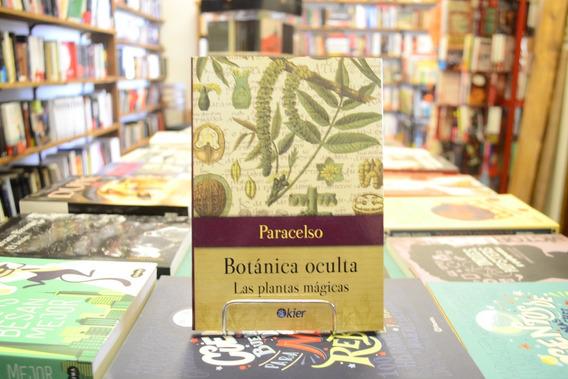 Botánica Oculta. Paracelso.