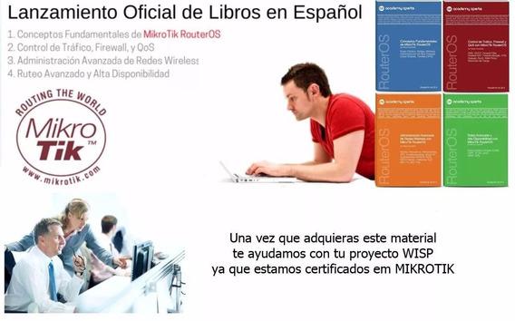 Mikrotik Libros Oficial En Español 9 Libros + 4 Laboratorios