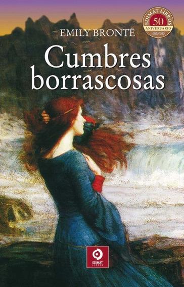 Cumbres Borrascosas - Emily Brontë ( Tapa Dura )