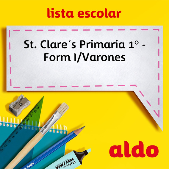 Lista Escolar St. Clare´s Primaria 1° - Form I/varones