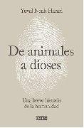 Sapiens. De Animales A Dioses - Harari, Yuval Noah