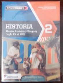 Historia 2 Conexiones Mundo América Y Uruguay