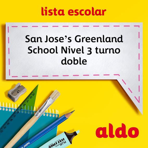 Lista Escolar San Joses Greenland School N 3 Doble Turno