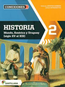 Historia 2 Mundo, America Y Uruguay (siglo Xv Al Xix)