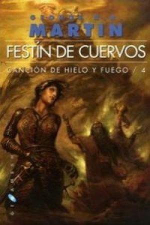 Festín De Cuervos, Cuarto Libro De Juego De Tronos A 890 ...