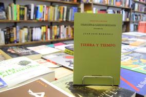 Tierra Y Tiempo. Juan José Morosoli.