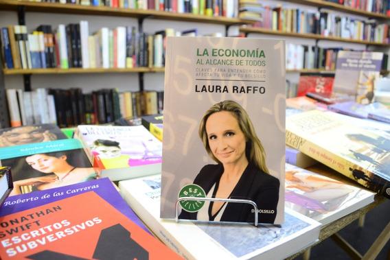La Economía Al Alcance De Todos. Laura Raffo.