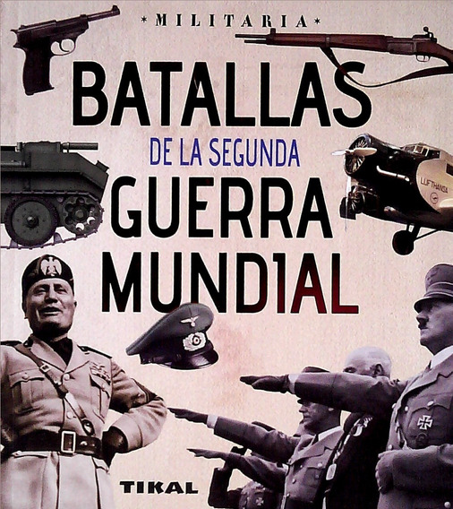 Batallas De La Segunda Guerra Mundial. Tikal. Envíos
