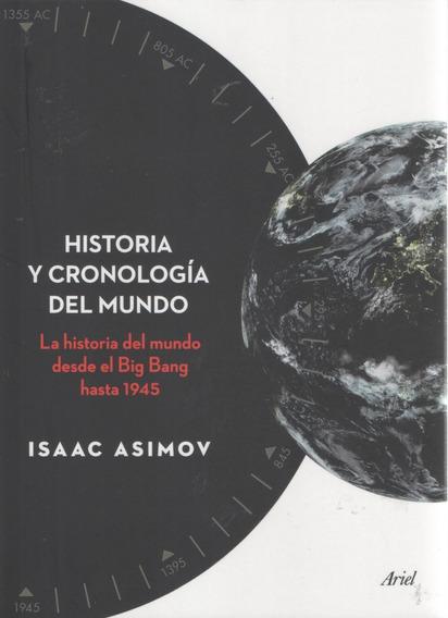 Libro: Historia Y Cronología Del Mundo. Isaac Asimov