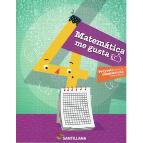 Matemática Me Gusta 4 / Santillana