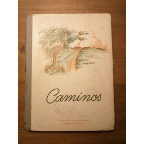 Antiguo Libro 3ero, Caminos , 1951. Ver Mancha De Tinta.