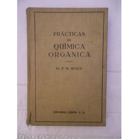 Practicas De Quimica Inorganica Henle 1931 Libro