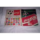 Italia 90.album De Figuritas Cocacola.completo...
