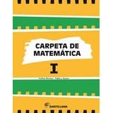 Carpeta De Matemática 1 - Ed. Santillana