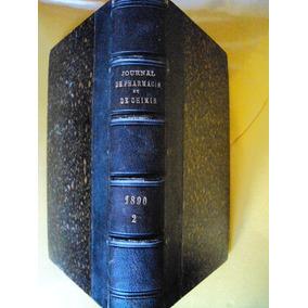 Journal De Pharmacie Et De Chimie Año 1890 Frances Quimica