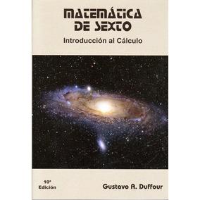 Matemática De Sexto / Gustavo A Duffour
