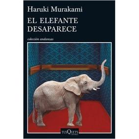 Elefante Desaparece / Haruki Murakami (envíos)