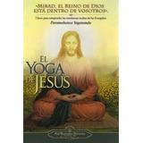 El Yoga De Jesus - Yogananda, Paramahansa