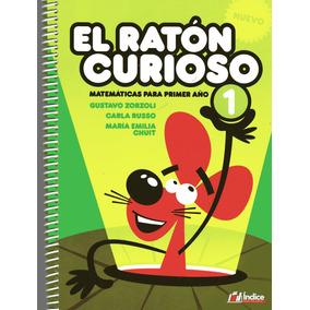 El Ratón Curioso 1 Matemáticas Para Primer Año.