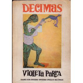 Decimas Violeta Parra Primera Edicion